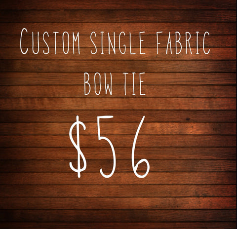 Custom Single Fabric Bow Tie