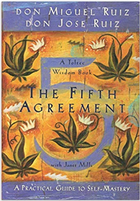 The Fifth Agreement: A Practical Guide to Self-Mastery (Toltec Wisdom) by Miguel Ruiz - SHOP @ THE UNDERBELLY