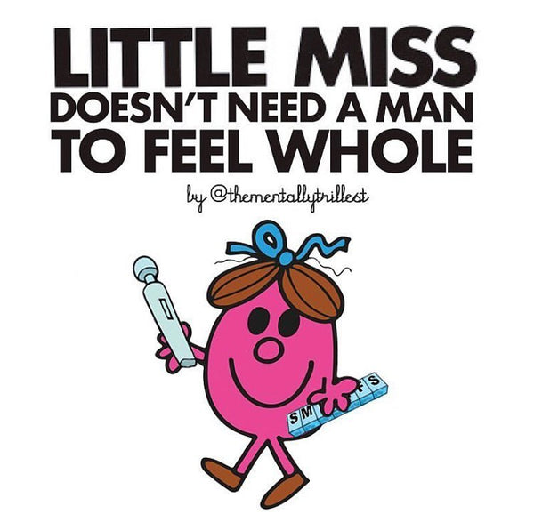 Little Miss Doesn't Need A Man To Feel Whole