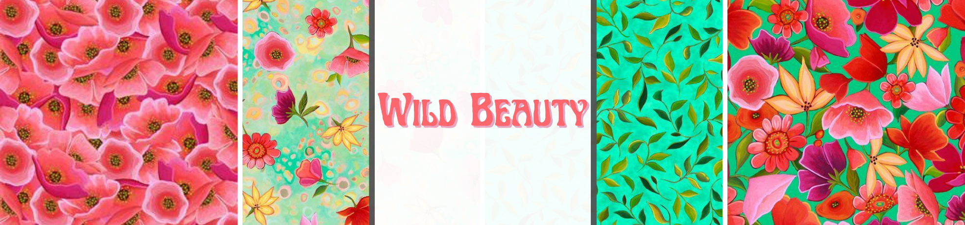 Wild Beauty Fabric Collection
