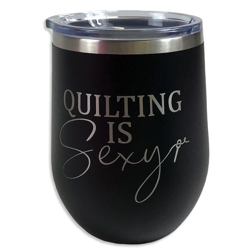 Tumbler-Black Quilting Is Sexy  TWB12-BK-QS