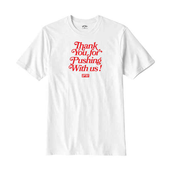 Thank You for Pushing with US Tee
