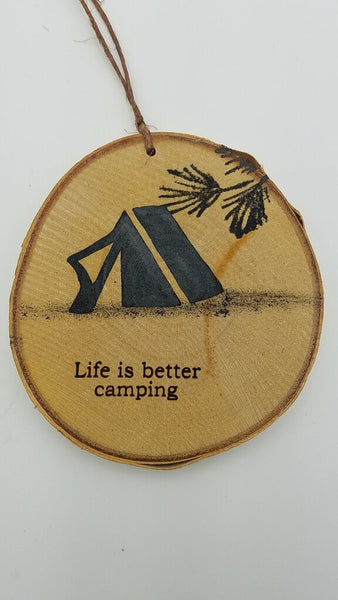 MEDIUM LIFE IS BETTER CAMPING TENT BIRCH ORNAMENT