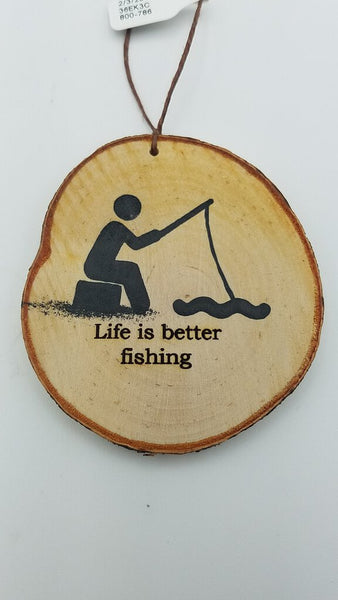 Medium Life Is Better Fishing Birch Ornament