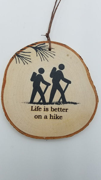 Medium Life Is Better On A Hike Birch Ornament