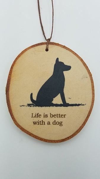 Medium Life Is Better With A Dog Birch Ornament