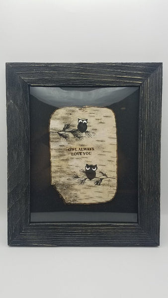 "OWLS ""OWL LOVE YOU FOREVER"" ON BIRCH BARK 8X10 BARNWOOD FRAME"
