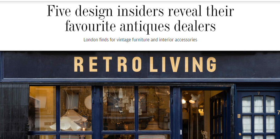 Financial Times: Five design insiders reveal their favourite antiques dealers