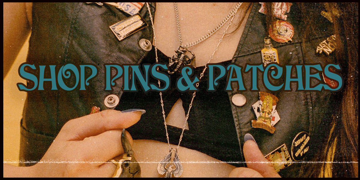 PINS AND PATCHES