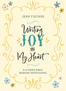 Writing Joy on My Heart