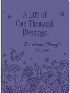A Life of One Thousand Blessings