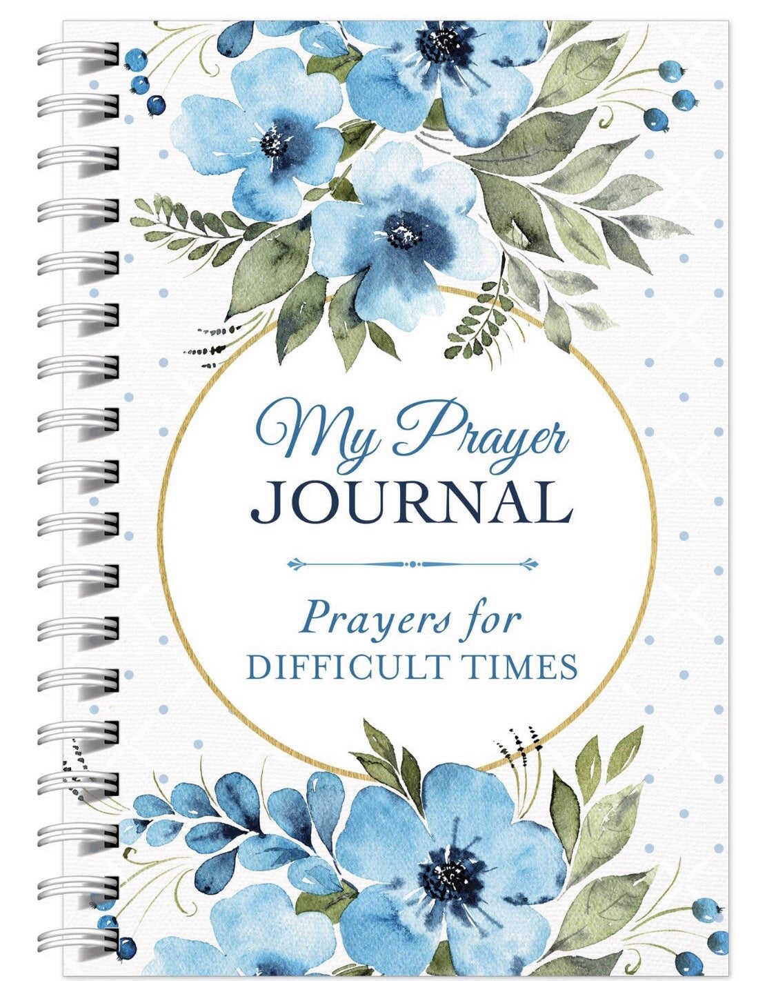 My Prayer Journal - Prayers for Difficult Times