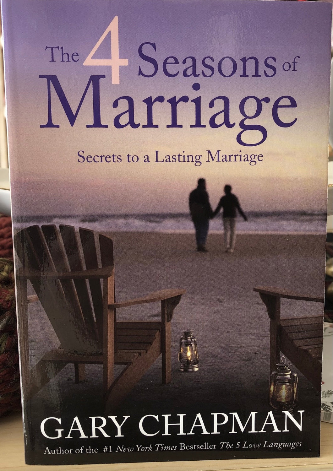 The 4 Seasons of Marriage - Secrets to a Lasting Marriage