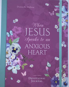 When Jesus Speaks to an Anxious Heart Devotional Journal