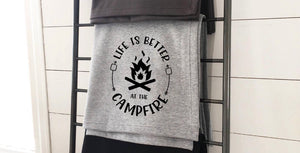 Life Is Better At The Campfire Sweatshirt Blanket