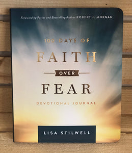 100 days of Faith over Fear by Lisa Stilwell