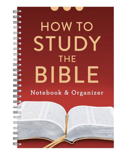 How to Study the Bible - Notebook & Organizer