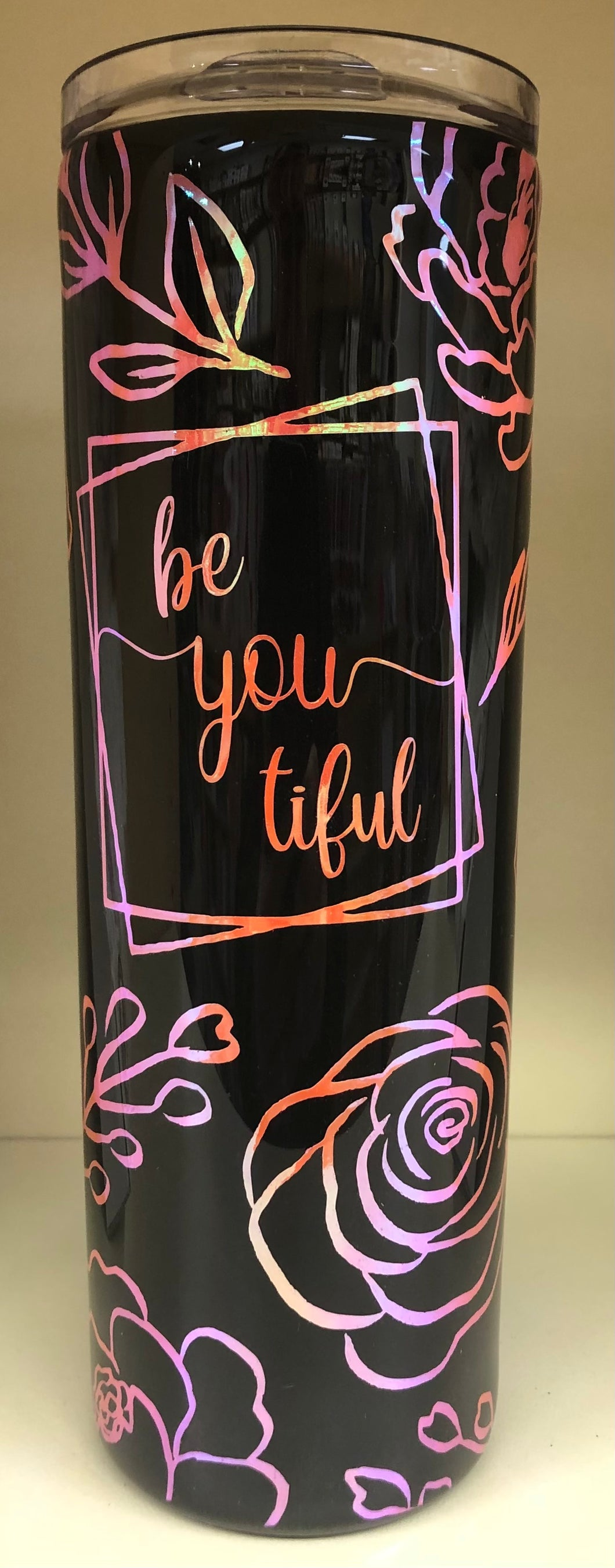 Be You Tiful Tumbler