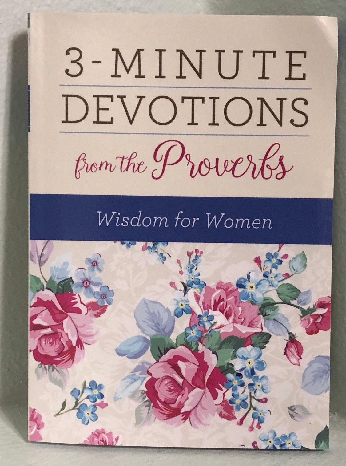 3 Minute Devotions from the Proverbs
