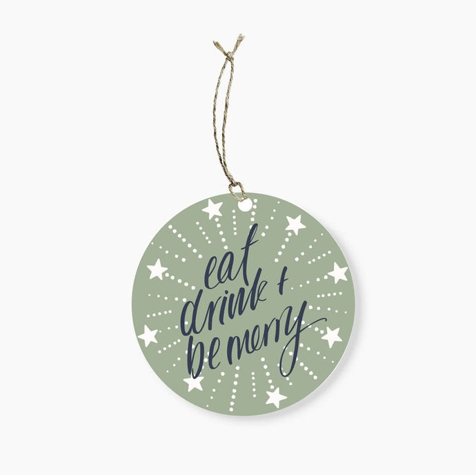 Eat, drink and be merry gift tag.  Designed and printed in Australia   80mm in diameter, with space to write To/From on the back and room to write a special message to the lucky recipient.