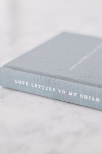 LOVE LETTERS TO MY CHILD - JOURNAL