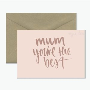 ROSIE LOU GREETING CARD - MUM YOUR THE BEST