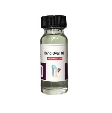 Bend Over Spiritual Oil