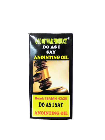 DO AS I SAY ANOINTING OIL