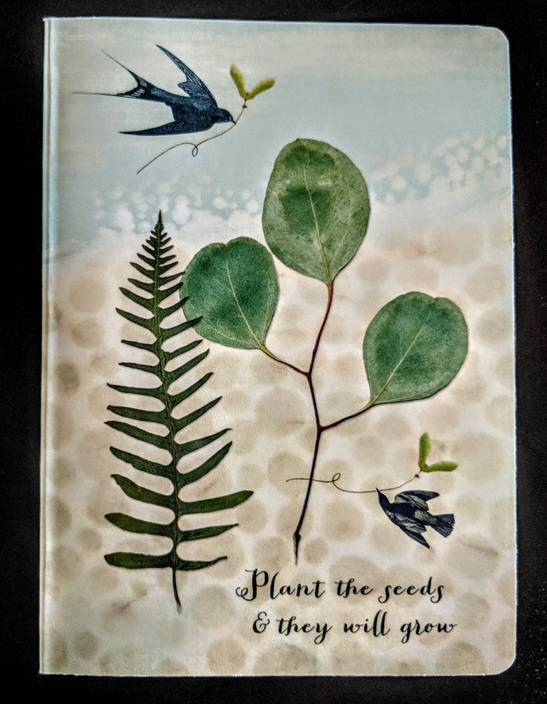 """Plant the Seeds & They will Grow"" Journal"