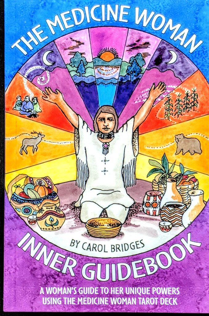 The Medicine Woman  The Inner Guide Book