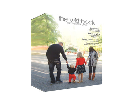 The Wish Book Family Portrait Session Guide