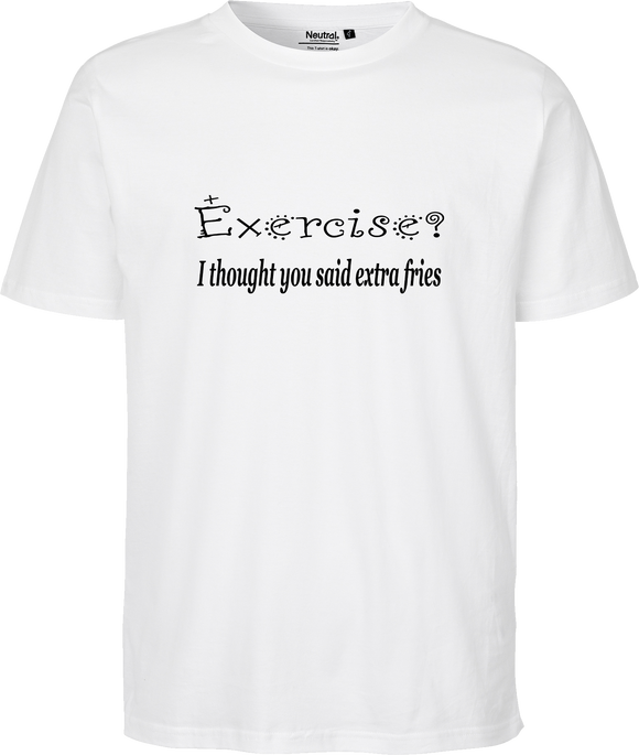 Exercise? Unisex Regular Tee