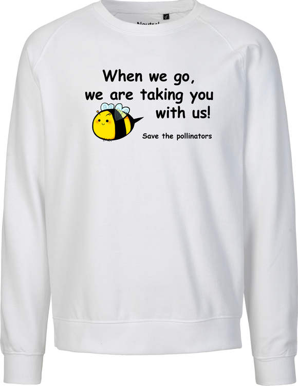 When We Go Unisex Sweatshirt