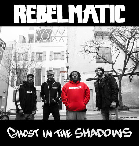 "Rebelmatic ""Ghost in the Shadows"" Digital Album"