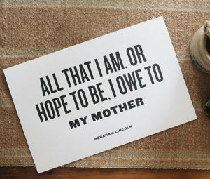 Letterpress: I Owe To My Mother
