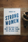 Letterpress: Here's to Strong Women (indigo)