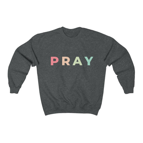 Pray Graphic Sweatshirt