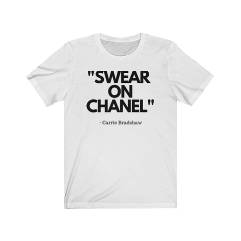 Swear on Chanel Shirt