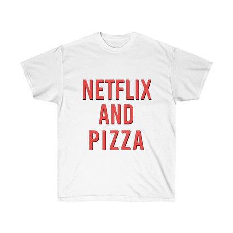 Netflix and Pizza Shirt
