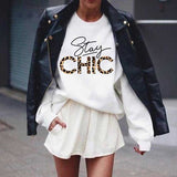 Stay Chic Trendy Wording Tee