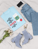 Coffee and Teach Shirt
