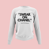 Swear on Chanel Carrie Bradshaw Sweatshirt