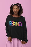 Be Kind Rainbow Crewneck Sweatshirt