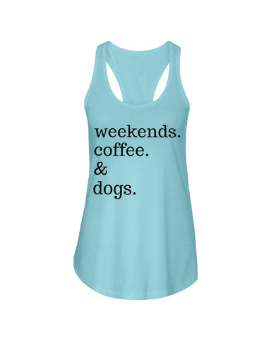 Weekends Coffee and Dogs Tank Top