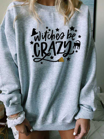 Witches Be Crazy Sweatshirt