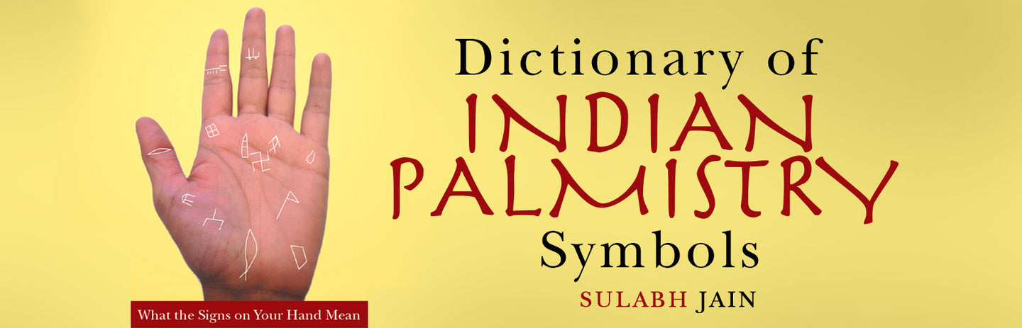 Dictionary of Indian Palmistry Symbols