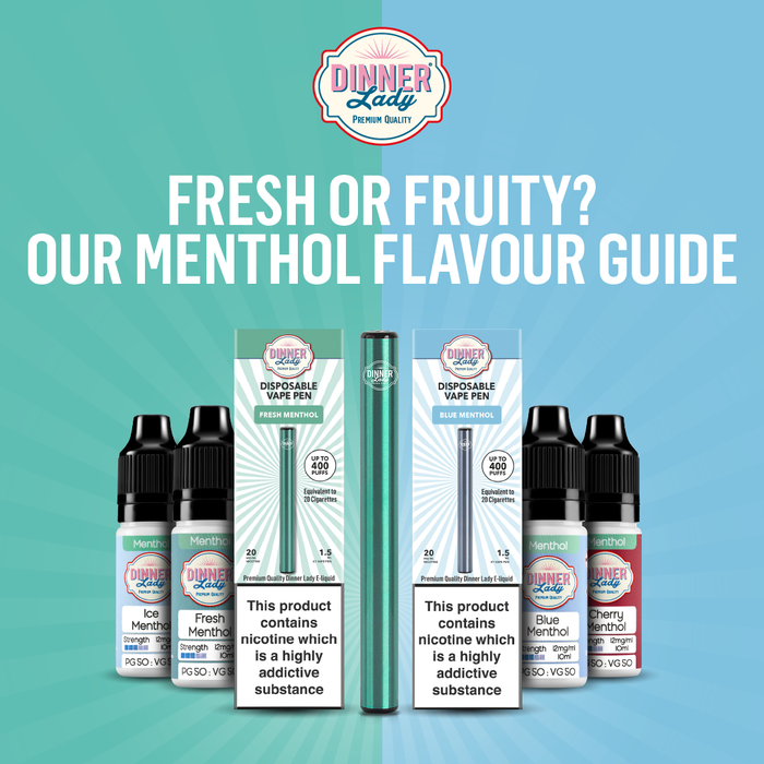 Fresh or Fruity? Our Menthol Flavour Guide