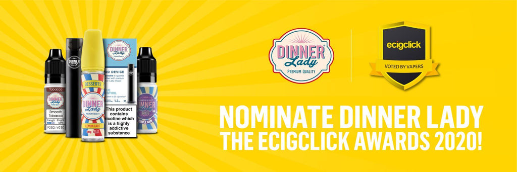 Nominate Vape Dinner Lady for the Ecigclick Awards - Vote For Us