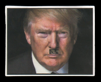 005 Donald Trump History Repeating Mustage Message Sticker