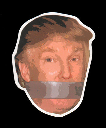 012 Trump Mouth Shut With Duct Tape Sticker - Anti Trump Stickers